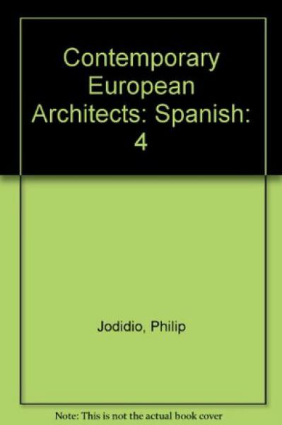 CONTEMPORARY EUROPEAN ARCHITECTS 4