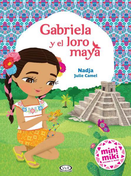 GABRIELA Y EL LORO MAYA