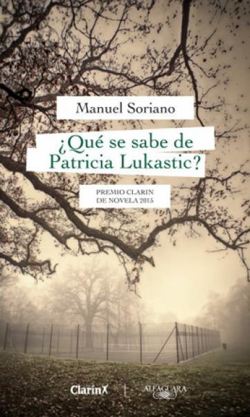 QUE SE SABE DE PATRICIA LUKASTIC?