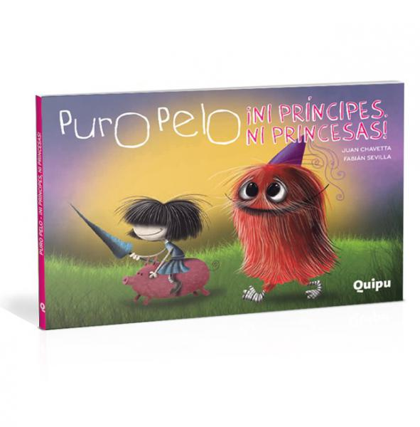 PURO PELO - ¡NI PRINCIPES NI PRINCESAS!