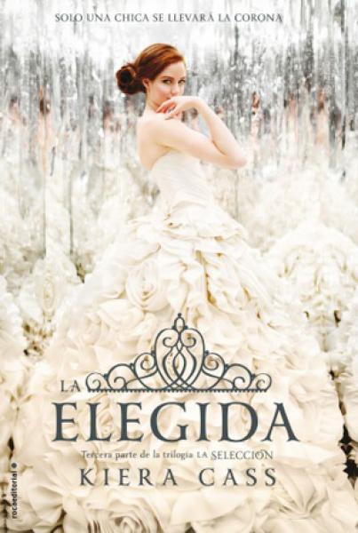 LA ELEGIDA  -LA SELECCION III-