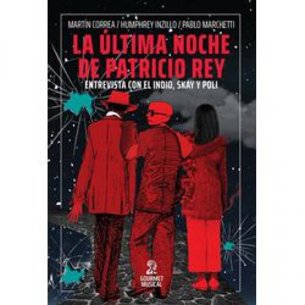 ULTIMA NOCHE DE PATRICIO REY