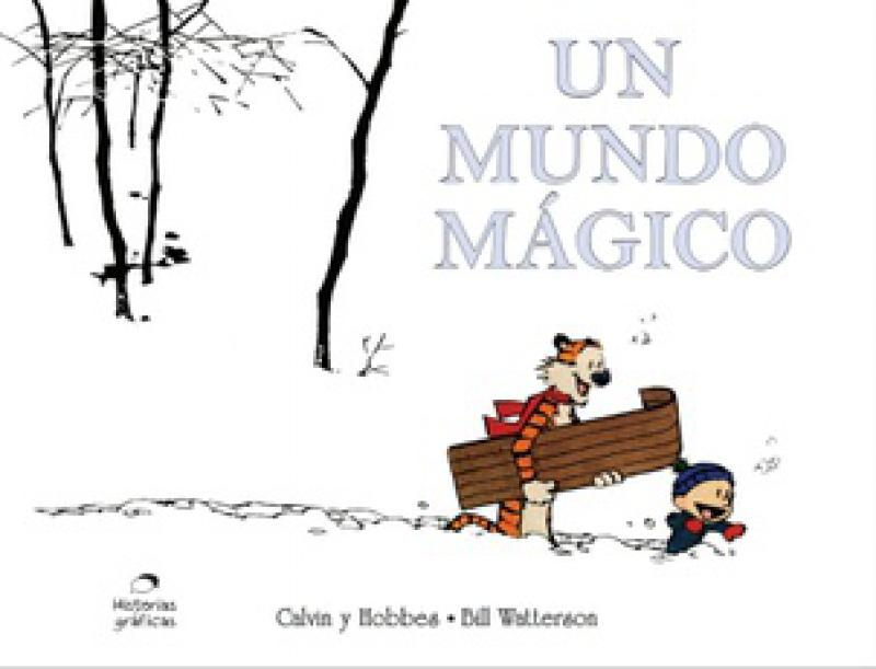 UN MUNDO MAGICO - CALVIN Y HOBBES 11