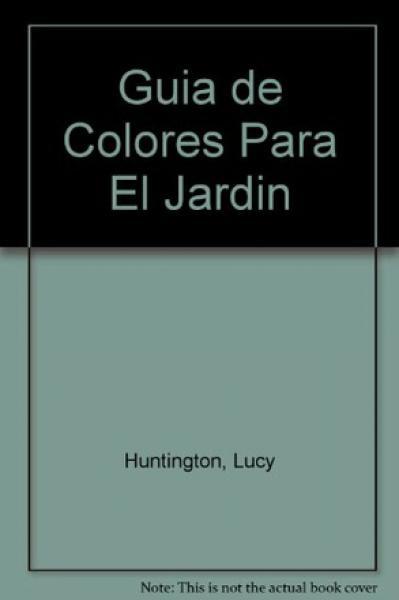 GUIA DE COLORES PARA EL JARDIN