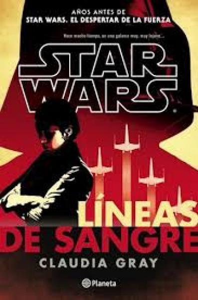 STAR WARS - LINEAS DE SANGRE