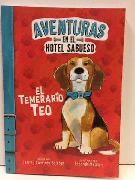 AVENTURAS EN EL HOTEL SABUESO TEMERARIO