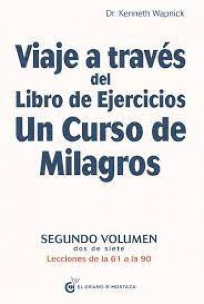 VIAJE A TRAVES DEL LIBRO DE EJERCICIOS 2