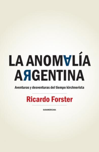 LA ANOMALIA ARGENTINA