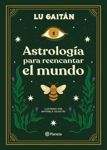 ASTROLOGIA PARA REENCANTAR EL MUNDO