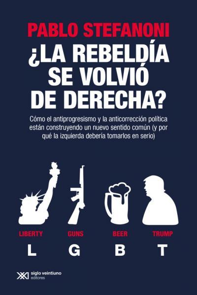 REBELDIA SE VOLVIO DE DERECHA?