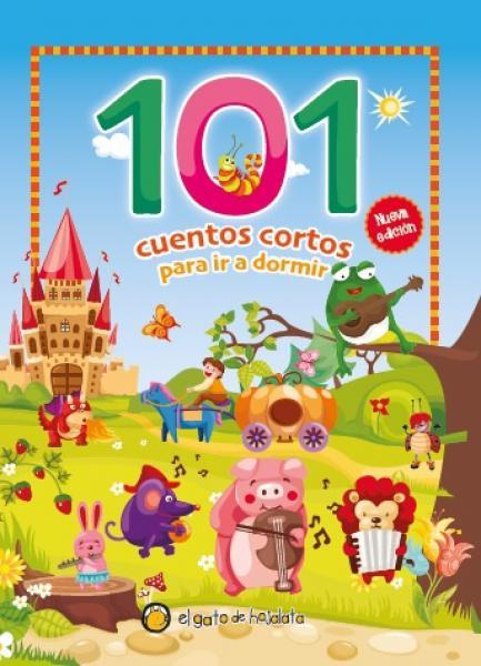 101 CUENTOS CORTOS PARA IR A DORMIR