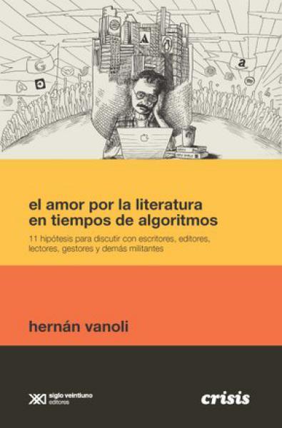 AMOR POR LA LITERATURA EN TIEMPOS DE ALG
