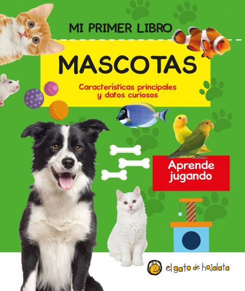 MI PRIMER LIBRO DE MASCOTAS