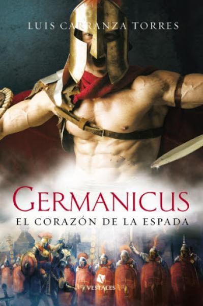 GERMANICUS - EL CORAZON DE LA ESPADA