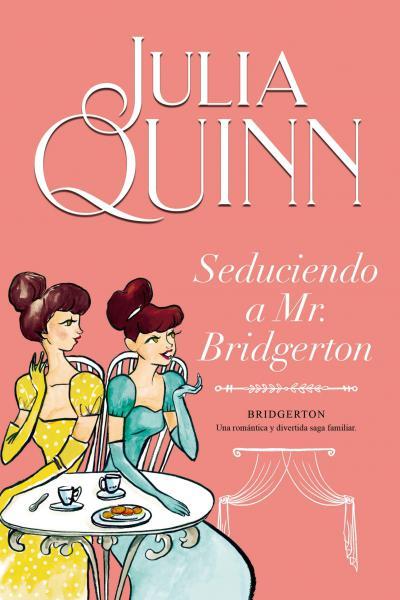 SEDUCIENDO A MR. BRIDGERTON