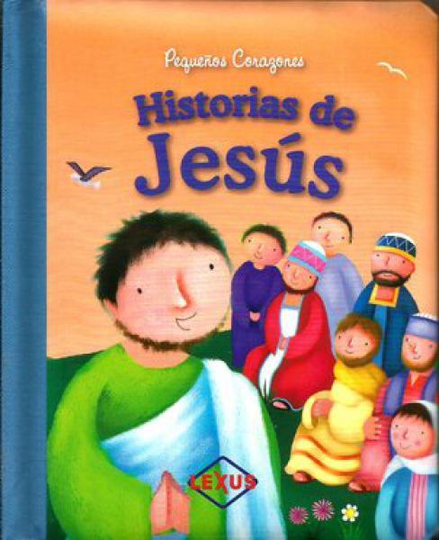 PEQUEÑOS CORAZONES HISTORIAS DE JESUS