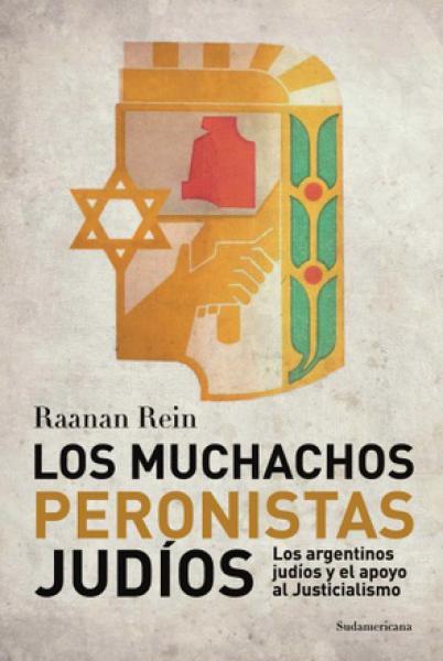 LOS MUCHACHOS PERONISTAS JUDIOS