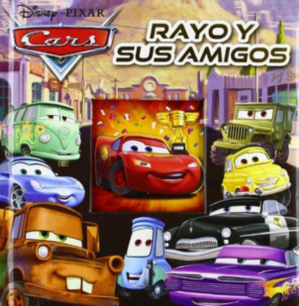 CARS: RAYO Y SUS AMIGOS