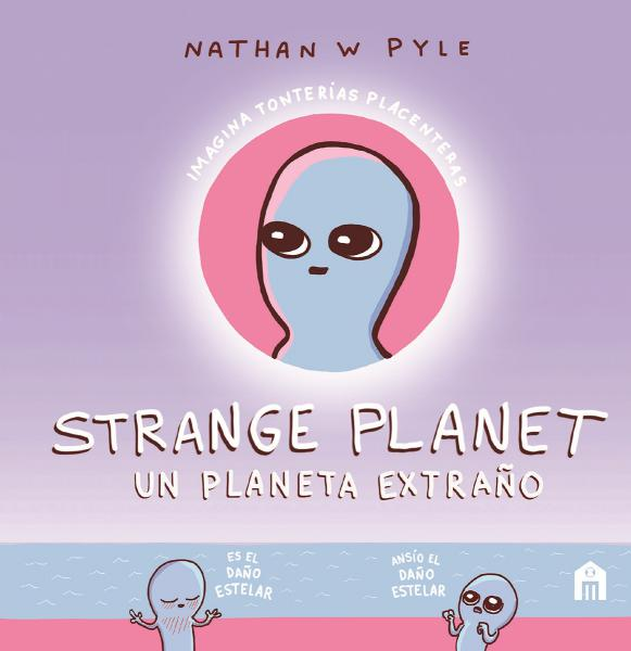 STRANGE PLANET - UN PLANETA EXTRAÑO