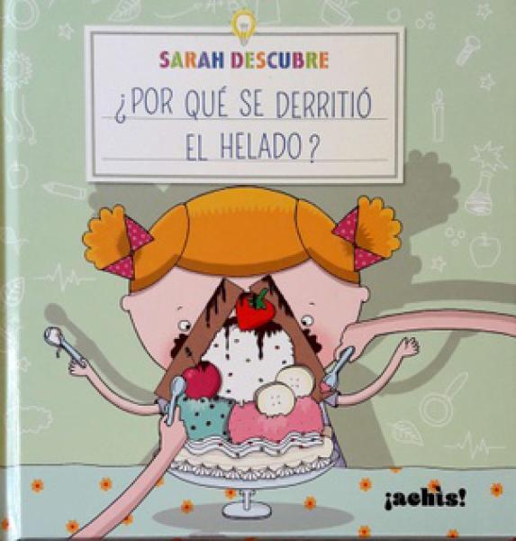 SARAH DESCUBRE ¿POR QUE SE DERRITIO EL