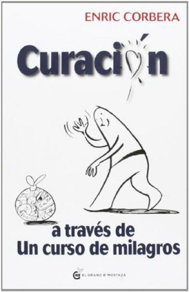 CURACION A TRAVES DE UN CURSO DE MILAGRO