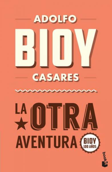 LA OTRA AVENTURA (BIOY 100)