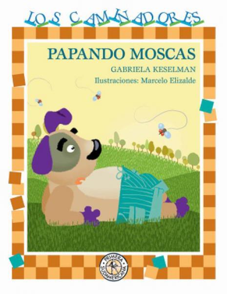 PAPANDO MOSCAS