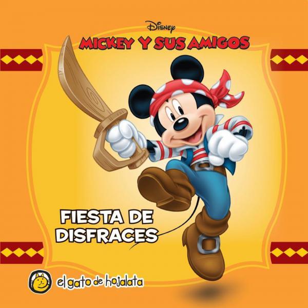 MICKEY Y SUS AMIGOS FIESTA DE DISFRACES