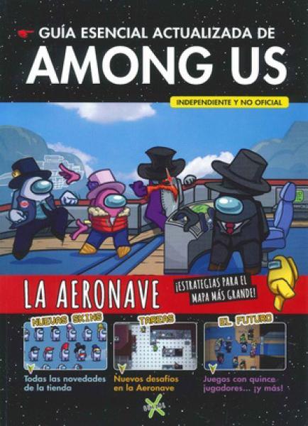 GUIA ESENCIAL ACTUALIZADA DE AMONG US