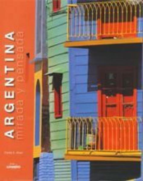 ARGENTINA MIRADA Y PENSADA
