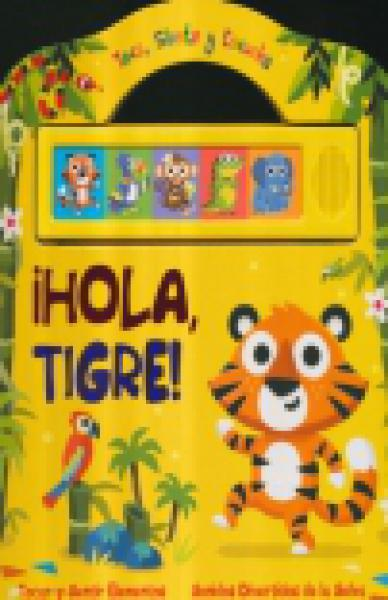 HOLA TIGRE