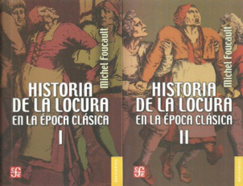 HISTORIA DE LA LOCURA EN LA EPOCA CLASIC
