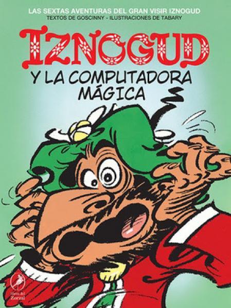IZNOGUD Y LA COMPUTADORA MAGICA