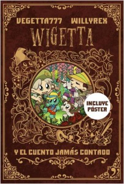 WIGETTA Y EL CUENTO JAMAS CONTADO