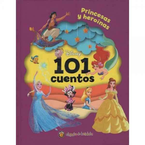101 CUENTOS PRINCESAS Y HEROINAS