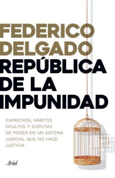 REPUBLICA DE LA IMPUNIDAD