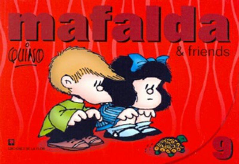 MAFALDA & FRIENDS 9