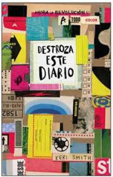 DESTROZA ESTE DIARIO (A TODO COLOR)
