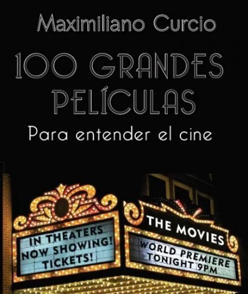 100 GRANDES PELICULAS PARA ENTENDER EL C