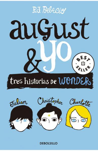 AUGUST Y YO - WONDER