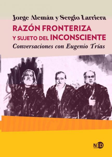 RAZON FRONTERIZA Y SUJETO DEL INCON...