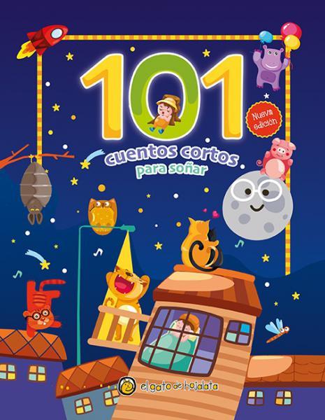 101 CUENTOS CORTOS PARA SOÑAR