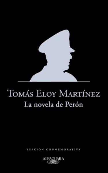 LA NOVELA DE PERON ( EDICON CONMEMORATI