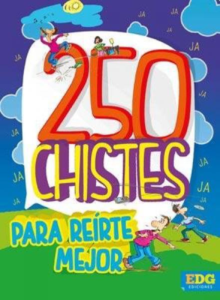 250 CHISTES PARA REIRTE MEJOR